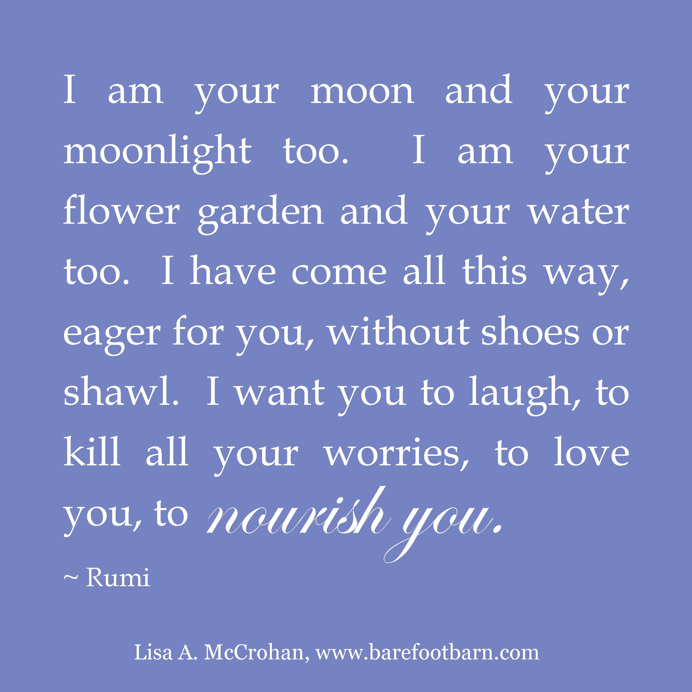 Rumi Quotes On Life Rumi Moonlight 8 X 8 High Resolution  Lisa Mccrohan